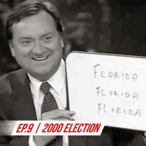 Ep 9 - 2000 Election copy